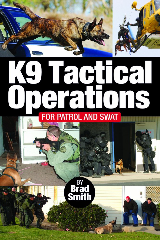 Brad Smith K9 Tactical Operations book
